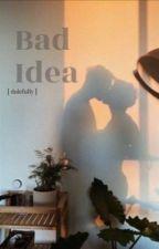 Bad Idea • Wolfstar by dolefully