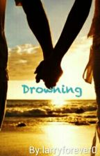 Drowning || Larry Stylinson by Clarry_Oberlin