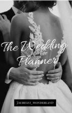 The Wedding Planner by Jauregui_wonderland