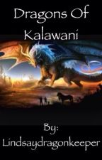 Dragons of kalawani by thewriterlindsay