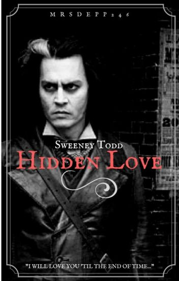 Sweeney Todd - Hidden love
