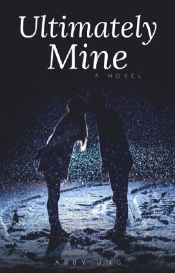 The Ultimately Mine - BOOK 2