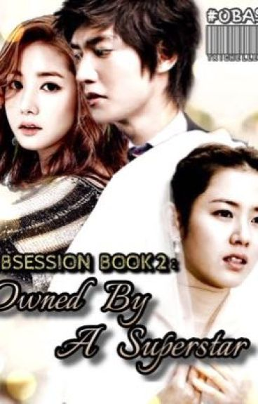 Obsession Book 2: Owned By A Superstar