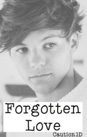Forgotten Love | 1D by Caution1D
