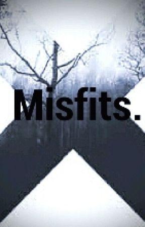 Misfits by Nashty_hayes