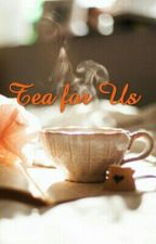 Tea for Us by Kuma-Chi