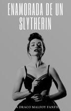 Enamorada De Un Slytherin | Draco Malfoy by GisselleHill
