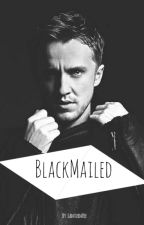 Blackmailed || A Reader x Draco Malfoy Story by LanturnVee