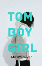 Tomboy Girl (Got7 Fanfic) by MissWaniey17