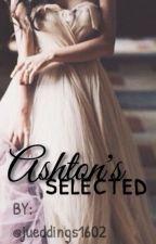 Ashton's Selected by jueddings1602