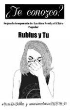 ¿Te Conozco? ||Rubius|| Temporada Dos {LCN&ECP} by YareDeDoblas