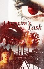 A Vampire's Task [Revised] [KN] by capitalsawi