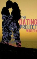 The Dating Project by Wintery