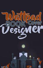 Wattpad Book Cover Designer ( Is Now Open) by TheBookCoverDesigner