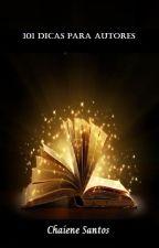 101 Dicas para Autores (Completa) by ChaieneS