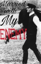 Married with My Enemy by babykibo