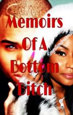 Memoirs of a Bottom Bitch by KvnGatesndMermaids