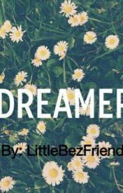 DREAMER by LittleBezFriend
