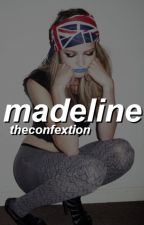 madeline. by theconfextion