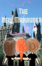 The New Marauders - Harry Potter New Gen FanFiction by nataliottie