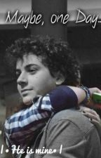 He is Mine||Mirko Trovato (non la termino) by sorridoperloro