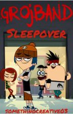Grojband Sleepover by somethingcreative03