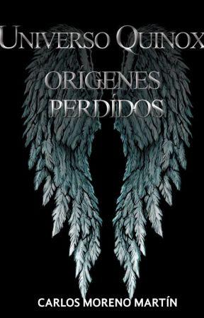 Universo Quinox: Orígenes perdidos by CarlosMorenoMartn
