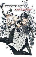 Breack Me Shinigami (Ciel y Sebastian x Lectora) by kimoto_uchimura
