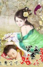 Ác ma bảo bảo : Minh Vương cha muốn yêu thương nương by Hanguyetlanhdi