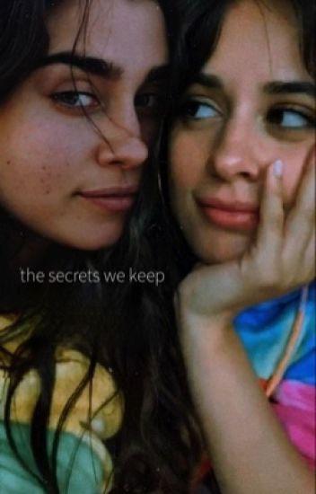 The Secrets we Keep (Camren)