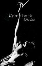 Come Back....Be Here. (Tom Hiddleston fan fiction) UNDER EDIT by xMalfoyssweetheartx