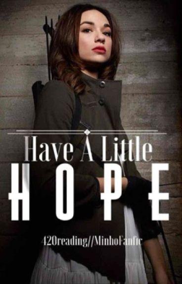 Have A Little Hope [TMR Minho Fanfiction]