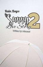 Rain.Boys: Sunny Love Story 2 by Adamant