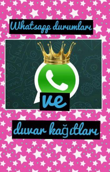 Whatsapp Durumları Ve Duvar Kağıtları Melisa Yıldız Wattpad