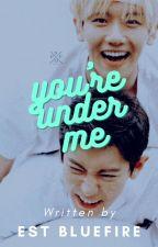 Chanbaek: Babe I'm Under You by fychanbaek