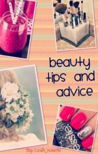 Beauty Tips and Advice! by Leah_rose96
