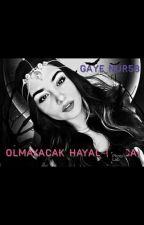 OLMAYACAK HAYAL~(Hoca) by Gaye_Nur58