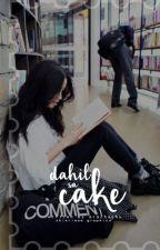 Dahil Sa Cake by cosmic_khaos