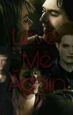 Love me again (Damon salvatore y tu) by Vio29rogers