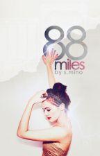 88 Miles by wendythestoryteller