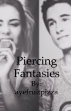 Piercing Fantasies by ayefruitpizza