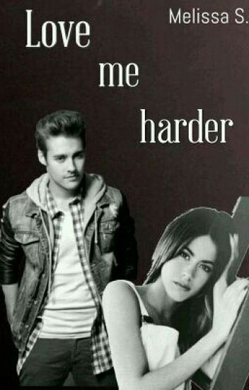 Love me harder (Leonetta FF)