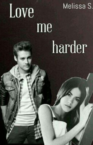 Love me harder (Leonetta FF)