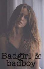 Une badGirl & Un BadBoy by BcMillx
