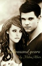 A Thousand years -el final de Jacob y Renesmee by MelinaAlbarn