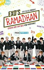 EXO RAMADHAN✔                         (FINISH !) by real__hih