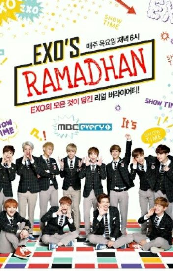 EXO RAMADHAN✔                         (FINISH !)