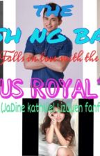 The Crush ng bayan Falls in love with the Campus royalties (Jadine kathniel lizquen short story) by kolina_27