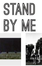 Stand By Me Preferences by CheapDimeStoreHood