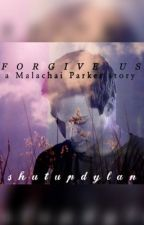 Forgive Us by shutupdylan